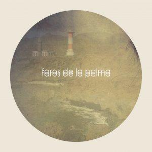 """""""Faros de La Palma"""""""